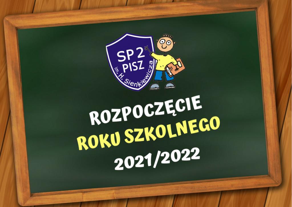 WITAJCIE W NOWYM ROKU SZKOLNYM 2021/2022